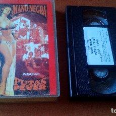Vídeos y DVD Musicales: MANO NEGRA - PUTA´S FEVER - VHS . Lote 167166200