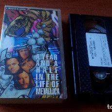 Vídeos y DVD Musicales: METALLICA - A YEAR AND HALF IN THE LIFE OF METALLICA (VOL.1) - VHS . Lote 167166648