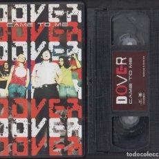 Vídeos y DVD Musicales: DOVER VHS CAME TO ME 2001 VÍDEOS + DIRECTO. Lote 170157996
