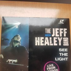 Vídeos y DVD Musicales: LASER DISC - THE JEFF HEALEY BAND - SEE THE LIGHT - LIVE FROM LONDON. Lote 171534517