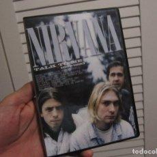 Vídeos y DVD Musicales: NIRVANA: TALK TO ME. 1989-1993. Lote 172730437