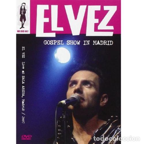 EL VEZ GOSPEL SHOW IN MADRID DVD . ELVETTES ELVIS PRESLEY JAM IGGY POP T REX (Música - Videos y DVD Musicales)