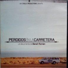 Vídeos y DVD Musicales: PERDIDOS EN LA CARRETERA. DOCUMENTAL DE BERNET ROMÁN SOBRE MUSICA INDI ESPAÑOLA. . Lote 175804968