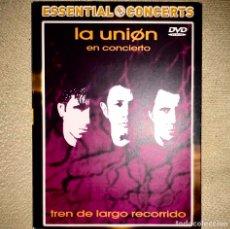 Vídeos y DVD Musicales: DVD LA UNION EN CONCIERTO - TREN DE LARGO RECORRIDO. Lote 179195501