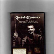 Vídeos y DVD Musicales: SINEAD O`CONNOR, GOODNIQNT, THANK YOU (SINEAD O`CONNOR, GOODNIQNT, GRACIAS). Lote 51611512