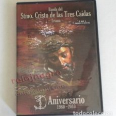 Vídeos y DVD Musicales: DVD DOCUMENTAL BANDA STMO. CRISTO DE LAS TRES CAÍDAS 30 AÑOS 2010 TRIANA SEVILLA SEMANA SANTA MÚSICA. Lote 182619977