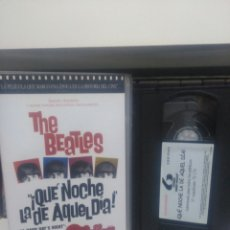 Vídeos y DVD Musicales: THE BEATLES. QUE NOCHE LA DE AQUEL DIA. VHS. Lote 184849783