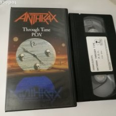Vídeos y DVD Musicales: ANTHRAX - THROUGH TIME P.O.V. (1990) .HEAVY THRASH METAL .VHS COLECCIONISTA .. Lote 191990230