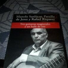 Vídeos y DVD Musicales: MANOLO SANLUCAR, PARILLA DE JEREZ Y RAFAEL RIQUENI. TRES GUITARRISTAS MAGISTRALES Y UN BAILE DE ORO.. Lote 194069468