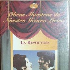 Vídeos y DVD Musicales: LA REVOLTOSA - JUAN DE ORDUÑA - VHS - ZARZUELA. Lote 194339228
