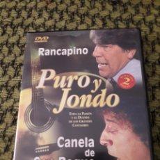 Vídeos y DVD Musicales: PURO Y JONDO. RANCAPINO/CANELA DE SAN ROQUE. EDICION DIVISA DE 2002. MUY RARO. Lote 194630331