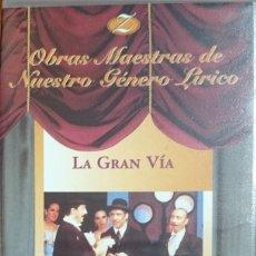 Vídeos y DVD Musicales: LA GRAN VÍA - VHS - ZARZUELA. Lote 194929522