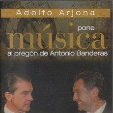 Vídeos y DVD Musicales: ADOLFO ARJONA PONE MÚSICA AL PREGÓN DE ANTONIO BANDERAS. (CD + DVD) DVD-6893. Lote 194932745