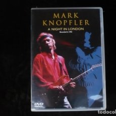 Vídeos y DVD Musicales: MARK KNOPFLER A NIGHT IN LONDON - DVD CASI COMO NUEVO. Lote 194961006