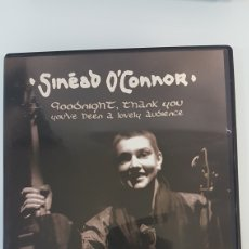 Vídeos y DVD Musicales: SINEAD O'CONNOR GOOD NIGHT THANK YOU, YOU'VE BEEN A LOVELY AUDIENCE. Lote 196016262