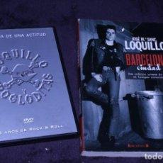 Vídeos y DVD Musicales: LOQUILLO DVD BARCELONA CIUDAD ROCK MOVIDA HISTORIA DE UNA ACTITUD 25 AÑOS. Lote 202491633