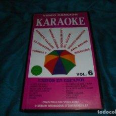 Vídeos e DVD Musicais: KARAOKE. VIDEO CANCION, VOL. 6 : ANA BELEN , MOCEDADES, GABINETE CALIGARI, ....VHS. Lote 209311930