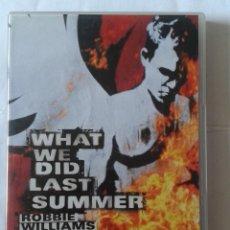 Vídeos y DVD Musicales: WHAT WE DID LAST SUMMER- ROBBIE WILLIAMS- DVD. Lote 211818051
