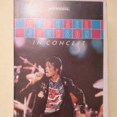 Vídeos y DVD Musicales: MICHAEL JACKSON IN CONCERT - VHS. Lote 212639650