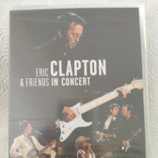 Vidéos y DVD Musicaux: ERIC CLAPTON & FRIENDS IN CONCERT. DVD NUEVO A ESTRENAR. A BENEFIT FOR THE CROSSROADS CENTRE AT ANTI. Lote 213525327