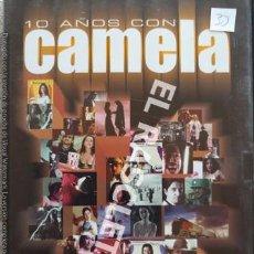 Vídeos y DVD Musicales: DVD - 10 AÑOS CON - CAMELA -. Lote 218293268