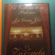 Vídeos y DVD Musicales: ZARZUELA DVD - LA VERBENA DE LA PALOMA - LA GRAN VÍA. Lote 220706328