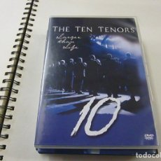 Vídeos y DVD Musicales: THE TEN TENORS - LARGER THAN LIFE - DVD -N 2. Lote 225503401