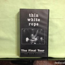 Vídeos y DVD Musicales: THIN WHITE ROPE - THE FINAL TOUR - THE AXIS CALLS / RARO VHS (ROCK) . USA 1993. NM-M. Lote 227669350