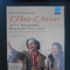 Vídeos y DVD Musicales: L'ELISIR D'AMORE. GAETANO DONIZETTI. DVD VIRGIN CLASSICS. ANNA NETREBKO, ROLANDO VILLAZON, LEO NUCCI. Lote 230160745