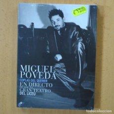 Vídeos y DVD Musicales: MIGUEL POVEDA - COPLAS DEL QUERER EN DIRECTO DESDE EL GRAN TEATRO DEL LICEU - DVD + 2 CD. Lote 243784265