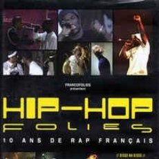 Vídeos y DVD Musicales: VARIOUS - HIP-HOP FOLIES (DVD, COMP) LABEL:FRANCOFOLIES, SONY MUSIC DEPARTEMENT VIDEO CAT#: NONE, S. Lote 243983300