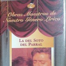 Vídeos y DVD Musicales: LA DEL SOTO DEL PARRAL - VHS - ZARZUELA. Lote 260611915