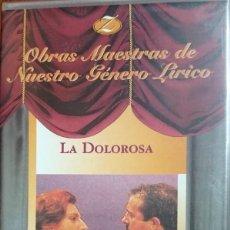 Vídeos y DVD Musicales: LA DOLOROSA - ZARZUELA - VHS. Lote 262149150