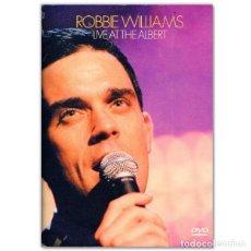 Vídeos y DVD Musicales: ROBBIE WILLIAMS LIVE AT THE ALBERT DVD. Lote 266121653