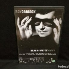 Video e DVD Musicali: DVD MUSICAL - ROY ORBISON - BLACK AND WHITE NIGHT. Lote 273303778