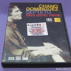 Vídeos y DVD Musicales: CHANO DOMÍNGUEZ - MIRA CÓMO VIENE - DVD. Lote 277707648