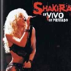 Vídeos y DVD Musicales: SHAKIRA EN VIVO Y EN PRIVADO ( DVD + CD). Lote 285250353