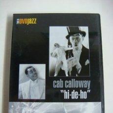 "Vídeos y DVD Musicales: D.V.D DE JAZZ CAB CALLOWAY ""HI-DE-HO"" (&). Lote 294502233"