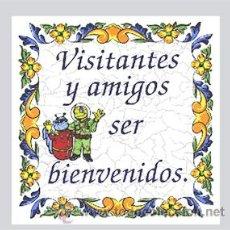 Vintage: AZULEJO 20X20 VISITANTES Y AMIGOS SER BIENVENIDOS.. Lote 49713397