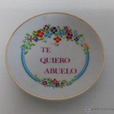 Vintage: PLATO PEQUEÑO CON FRASE: TE QUIERO ABUELO. Lote 53209164