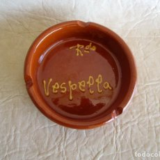 Vintage: ANTIGUO CENICERO VINTAGE VESPELLA DE GAIA TARRAGONA . Lote 166916068