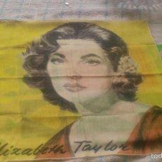 Vintage: PRECIOSO PAÑUELO DE PURA SEDA CON IMAGEN DE ELIZABETH TAYLOR .. Lote 58656095