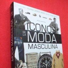 Vintage: LIBRO ICONOS DE LA MODA MASCULINA ROPA Y ACCESORIOS PARA HOMBRE CABALLERO SASTRERIA ESTILO ELEGANCIA. Lote 83500988