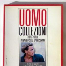 Vintage: REVISTA ITALIANA UOMO COLLEZIONI. PRET A PORTER PRIMAVERA/ESTATE SPRING/SUMMER 1988. VER FOTOS. Lote 144896730