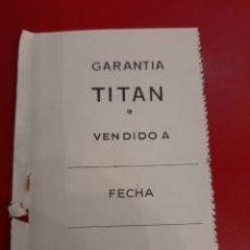 Vintage: GARANTÍA RELOG TITAN 1660 EDITADA 1955. Lote 178775890