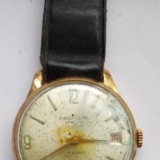 Vintage: VINTAGE TROPICAL- SPECIAL INCABLOC 17 RUBIS. DOES NOT WORK, FOR PARTS OR REPAIR. Lote 268990174