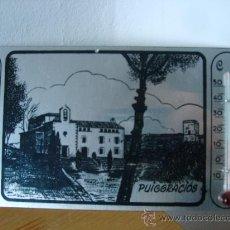 Vintage: PLACA METÁLICA CON TERMÓMETRO RCDO. PUIGGRACIÓS (VALLÉS ORIENTAL). Lote 27410786