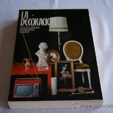 Vintage: LIBRO ¨LA DECORACIÓN¨ 1969. ENCICLOPEDIA NAUTA BARCELONA. Lote 31073181