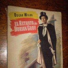 Vintage: EL RETRATO DE DORIAN GRAY - OSCAR WILDE - COLECCIÓN POPULAR LITERARIA - 1954 -. Lote 40081970