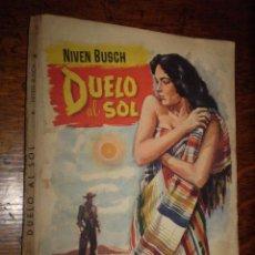 Vintage: COLECCIÓN POPULAR LITERARIA. DUELO AL SOL (NIVEN BUSCH) - 1955 -. Lote 40082240
